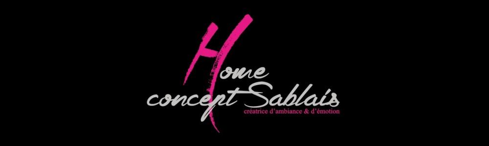 Home concept sablais se réinvente !!!!